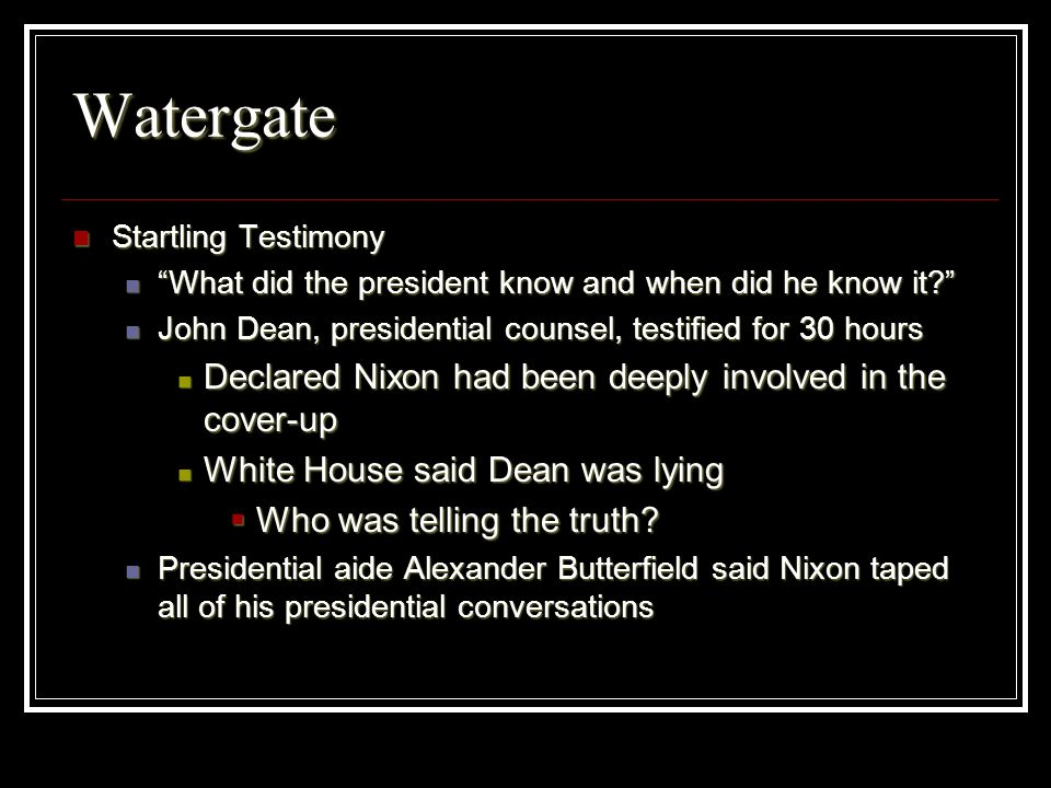 Watergate Declared Nixon had been deeply involved in the cover-up