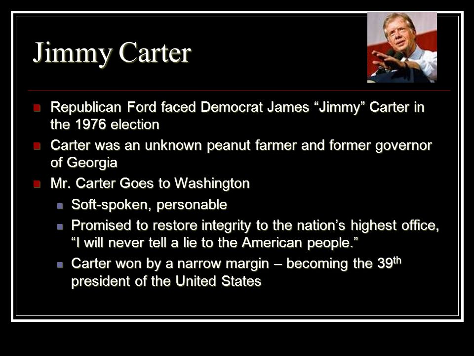 Jimmy CarterRepublican Ford faced Democrat James Jimmy Carter in the 1976 election.