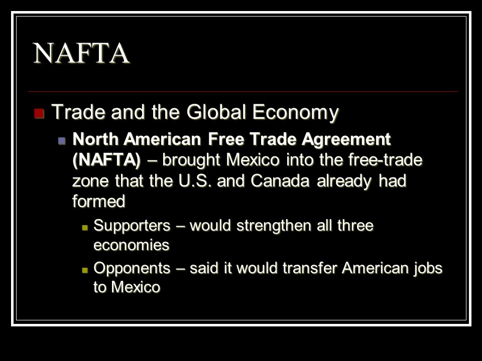 NAFTA Trade and the Global Economy