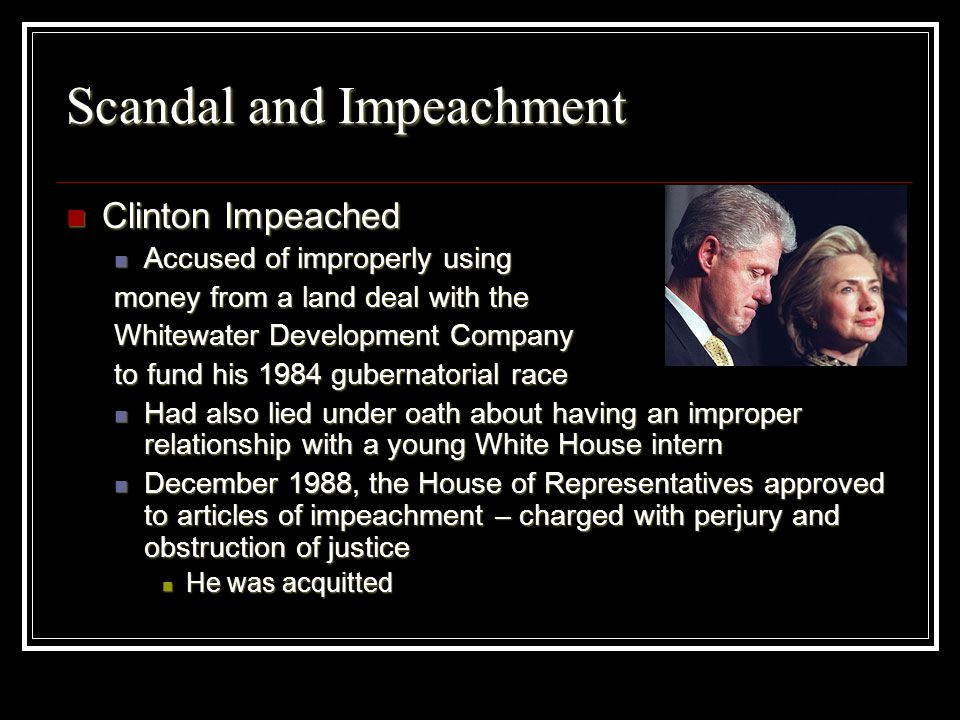 Scandal and Impeachment