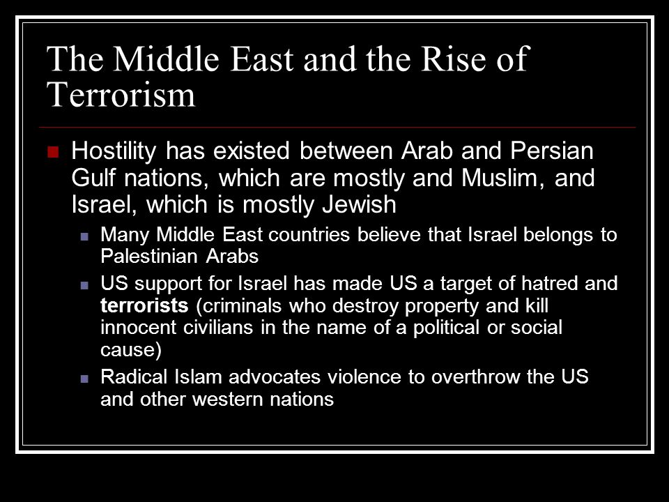The Middle East and the Rise of Terrorism
