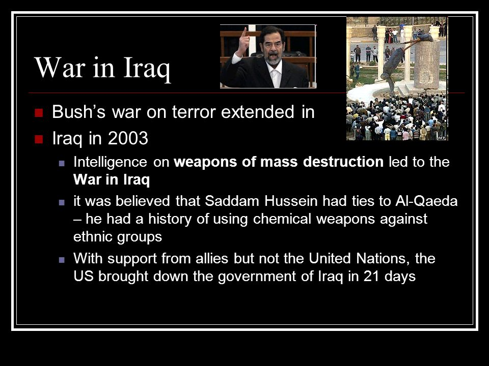 War in Iraq Bush's war on terror extended in Iraq in 2003