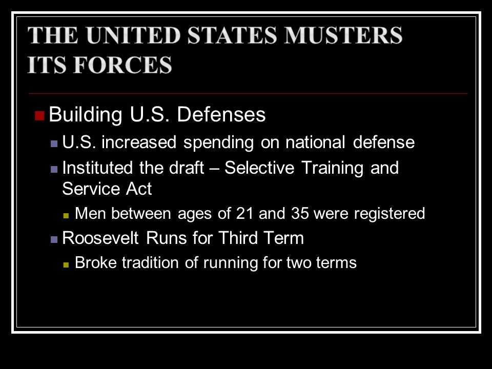 The United States Musters Its Forces