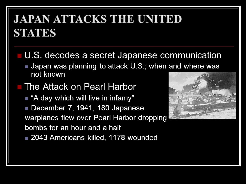 Japan Attacks the United States
