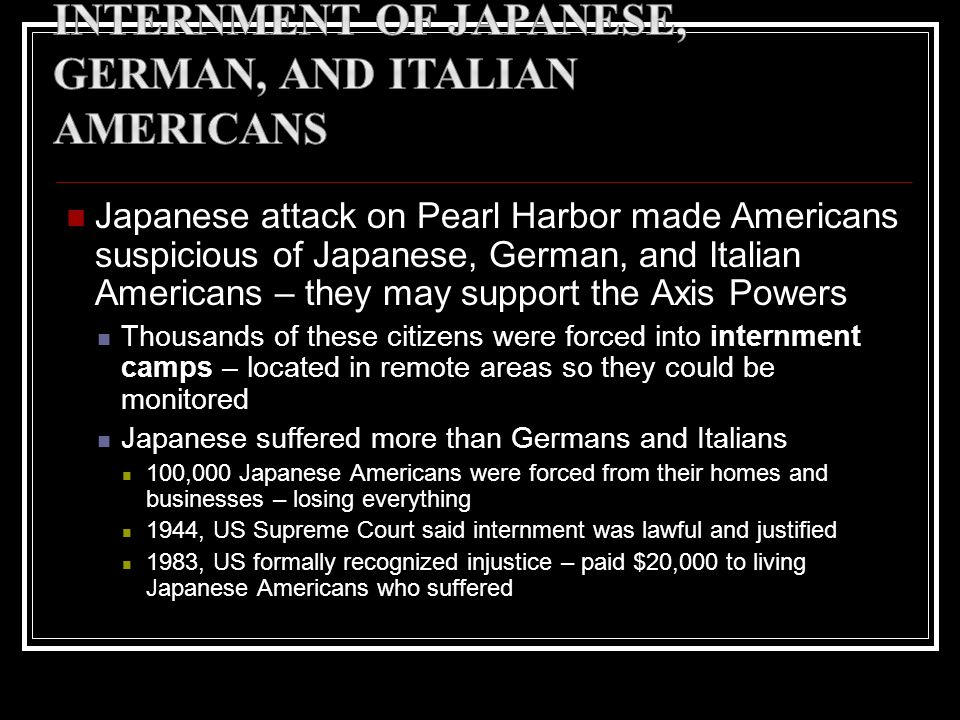 Internment of Japanese, German, and Italian Americans