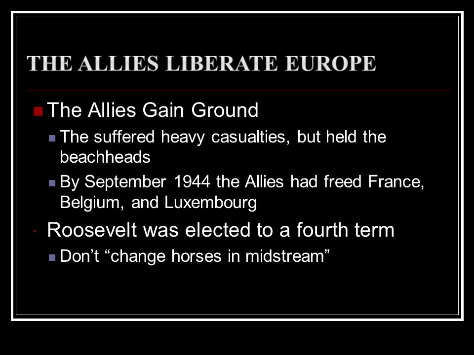 The Allies Liberate Europe