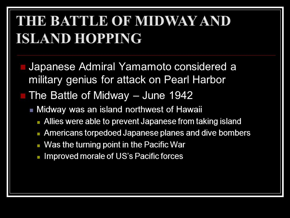 The Battle of Midway and Island Hopping