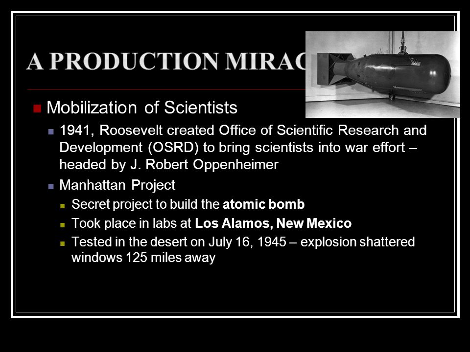 A Production Miracle Mobilization of Scientists