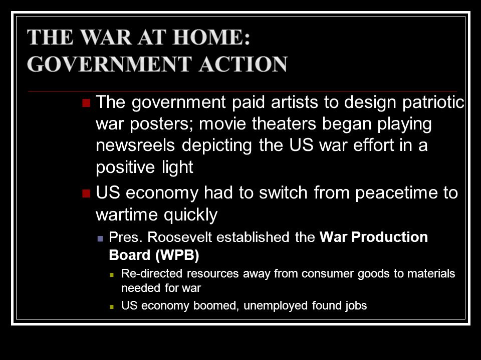 The War at Home: Government Action