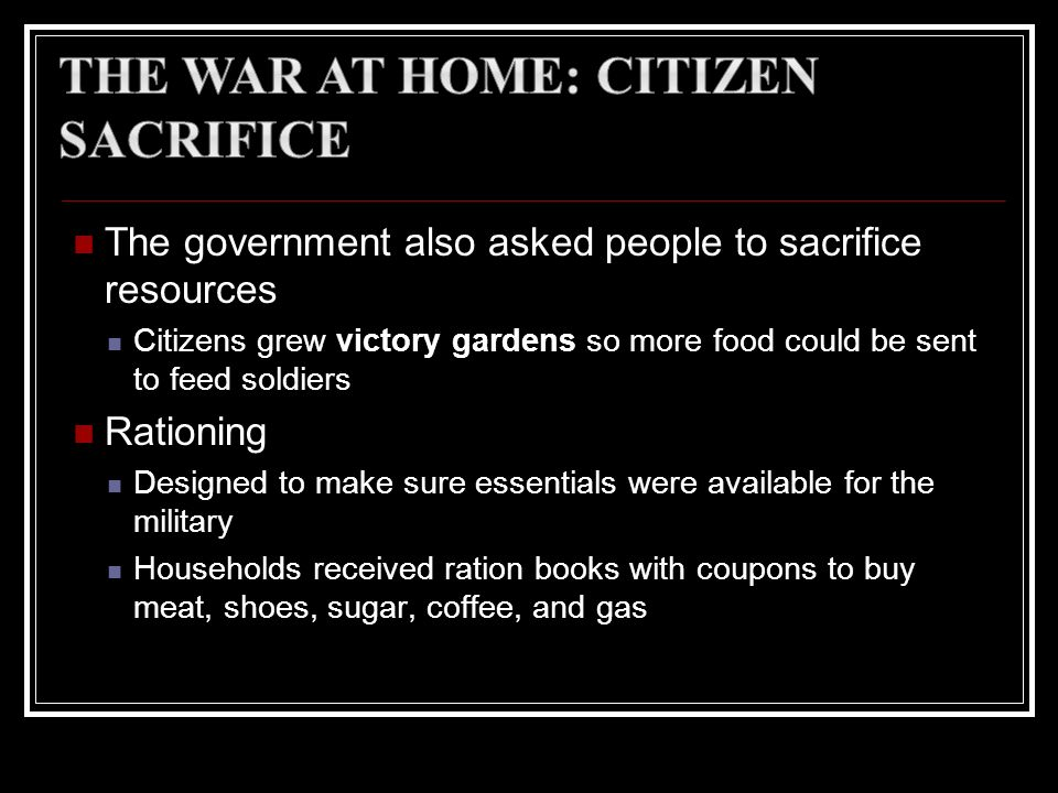The War at Home: Citizen Sacrifice