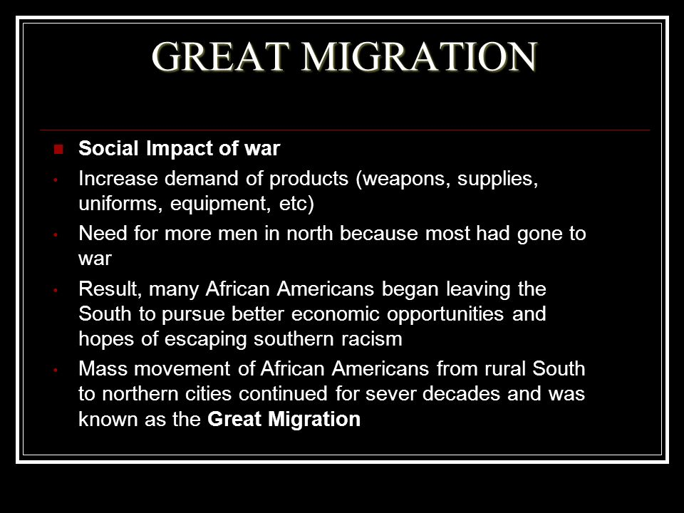 GREAT MIGRATION Social Impact of war