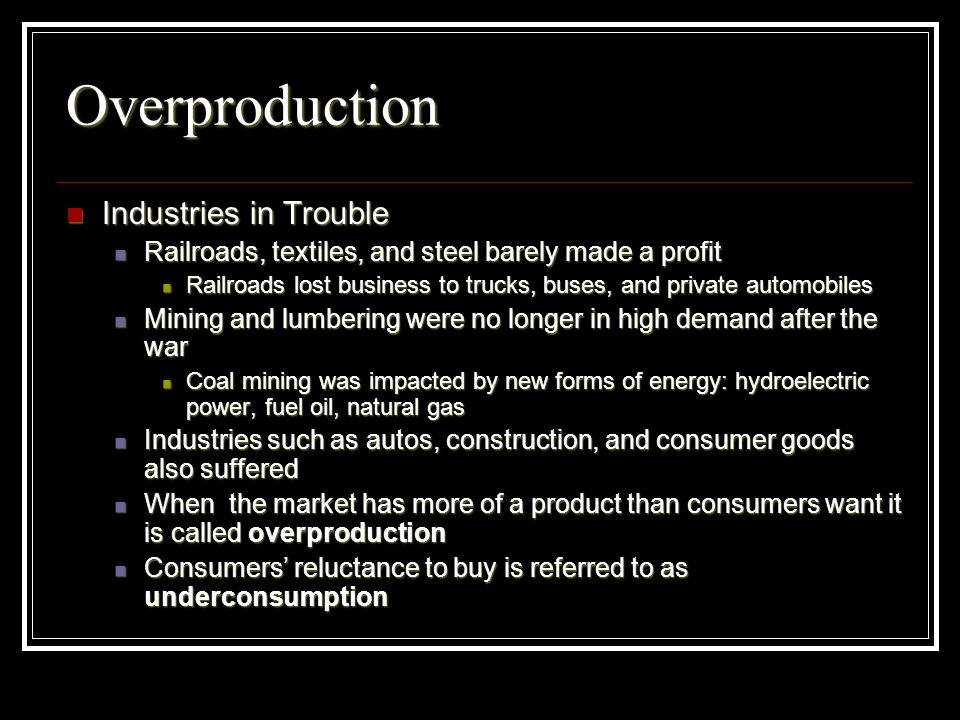 Overproduction Industries in Trouble