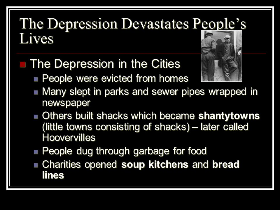 The Depression Devastates People's Lives