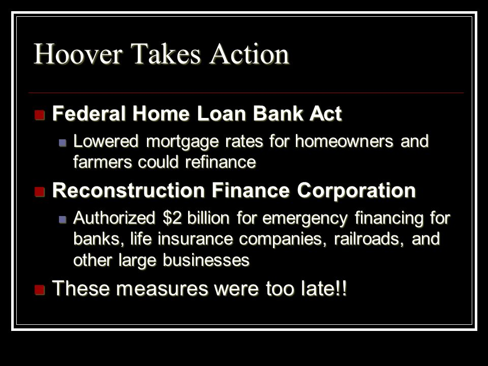Hoover Takes Action Federal Home Loan Bank Act