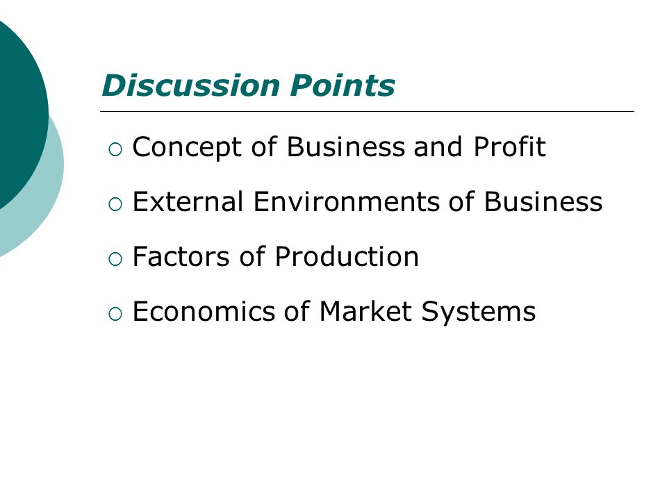 Discussion Points Concept of Business and Profit