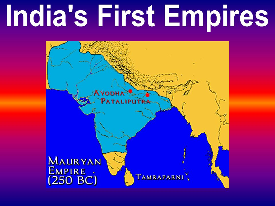 India s First Empires