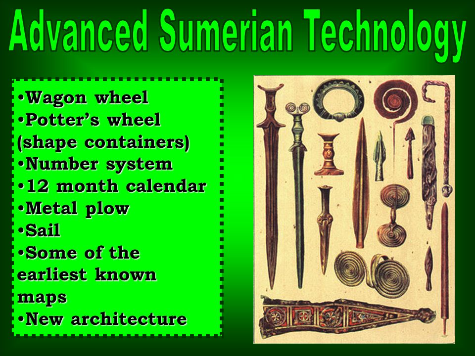 Advanced Sumerian Technology