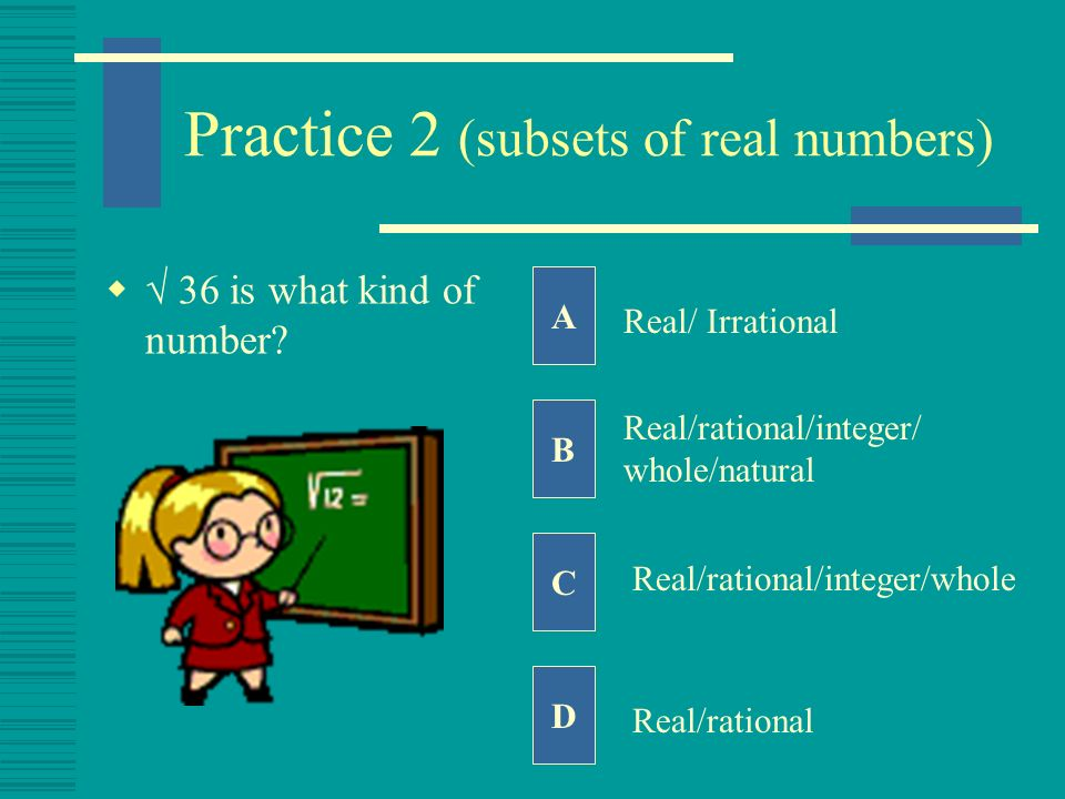 Practice 2 (subsets of real numbers)
