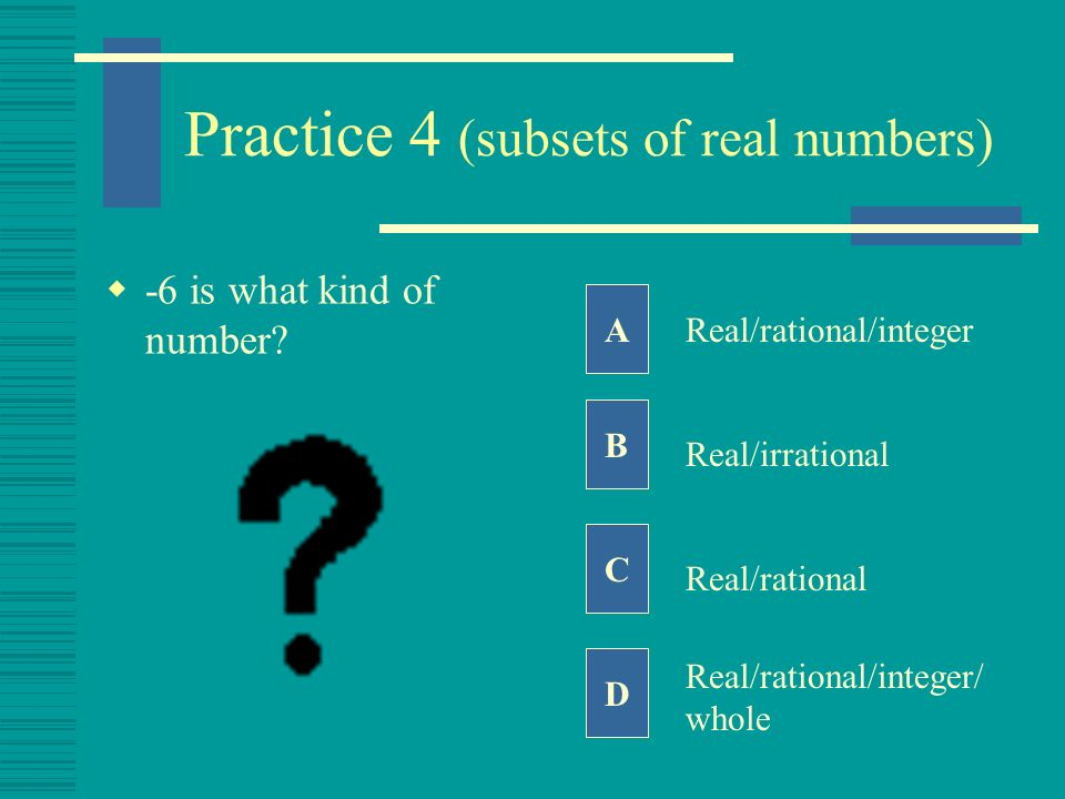 Practice 4 (subsets of real numbers)