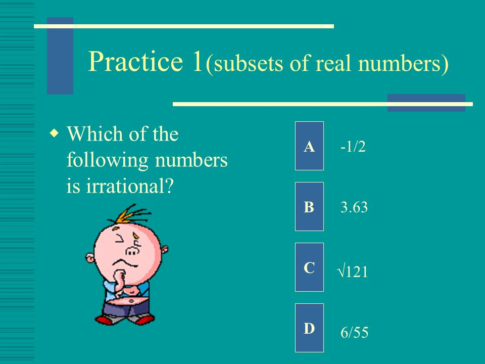 Practice 1(subsets of real numbers)