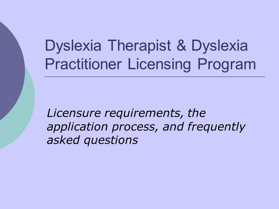 Dyslexia Therapist & Dyslexia Practitioner Licensing Program