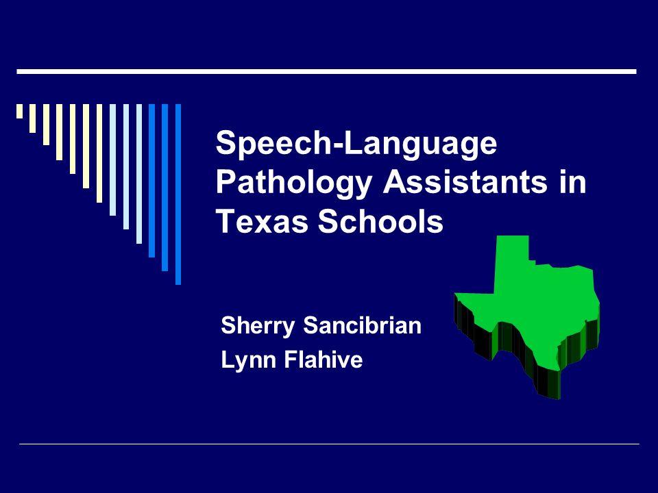 Speech-Language Pathology Assistants in Texas Schools