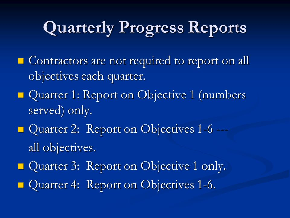 Quarterly Progress Reports