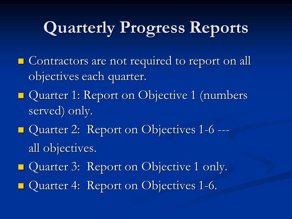 Quarterly Progress Reports