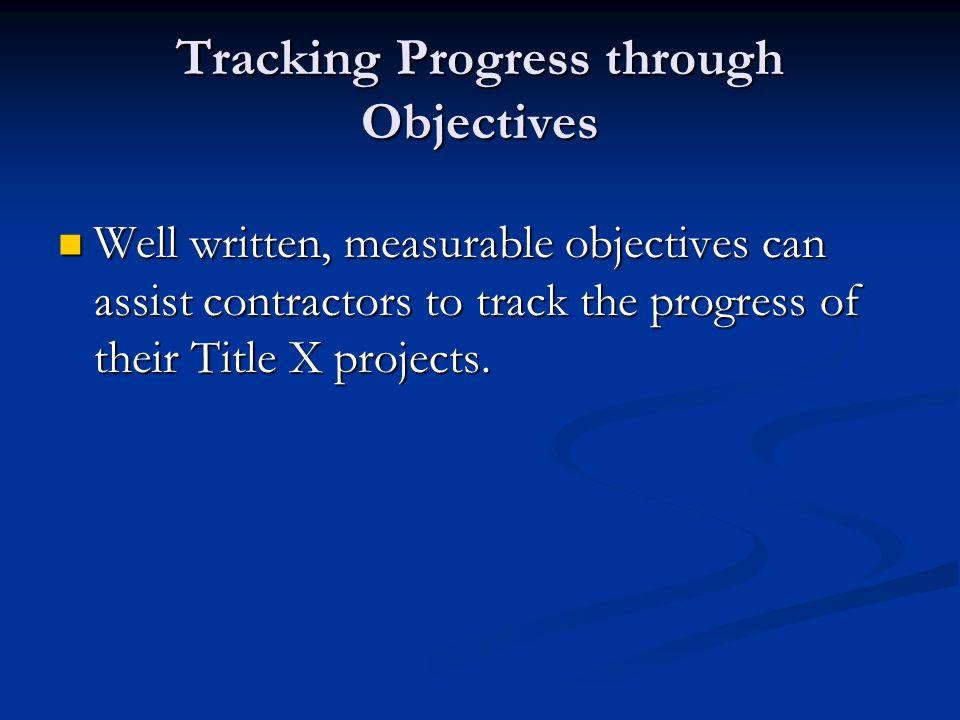 Tracking Progress through Objectives