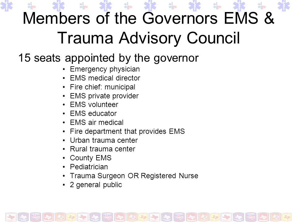 Members of the Governors EMS & Trauma Advisory Council