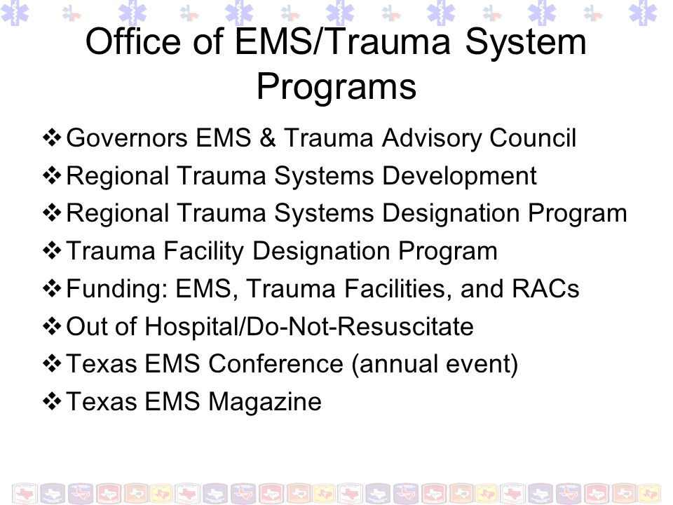 Office of EMS/Trauma System Programs