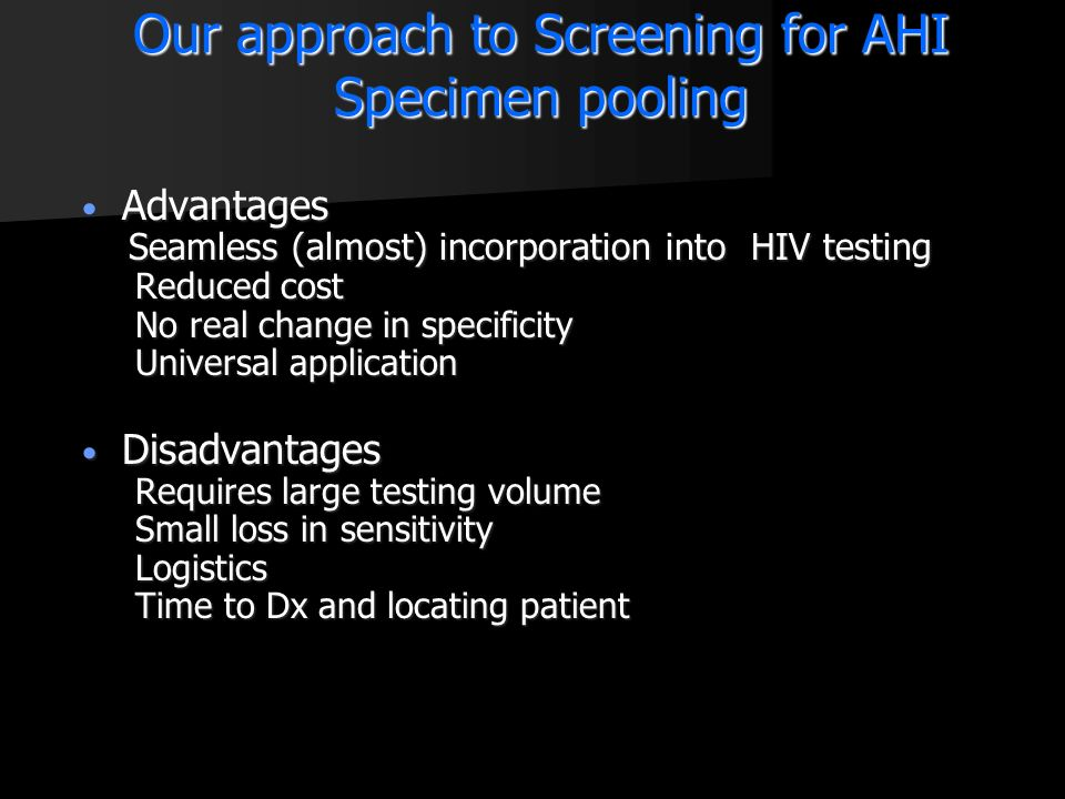 Our approach to Screening for AHI Specimen pooling