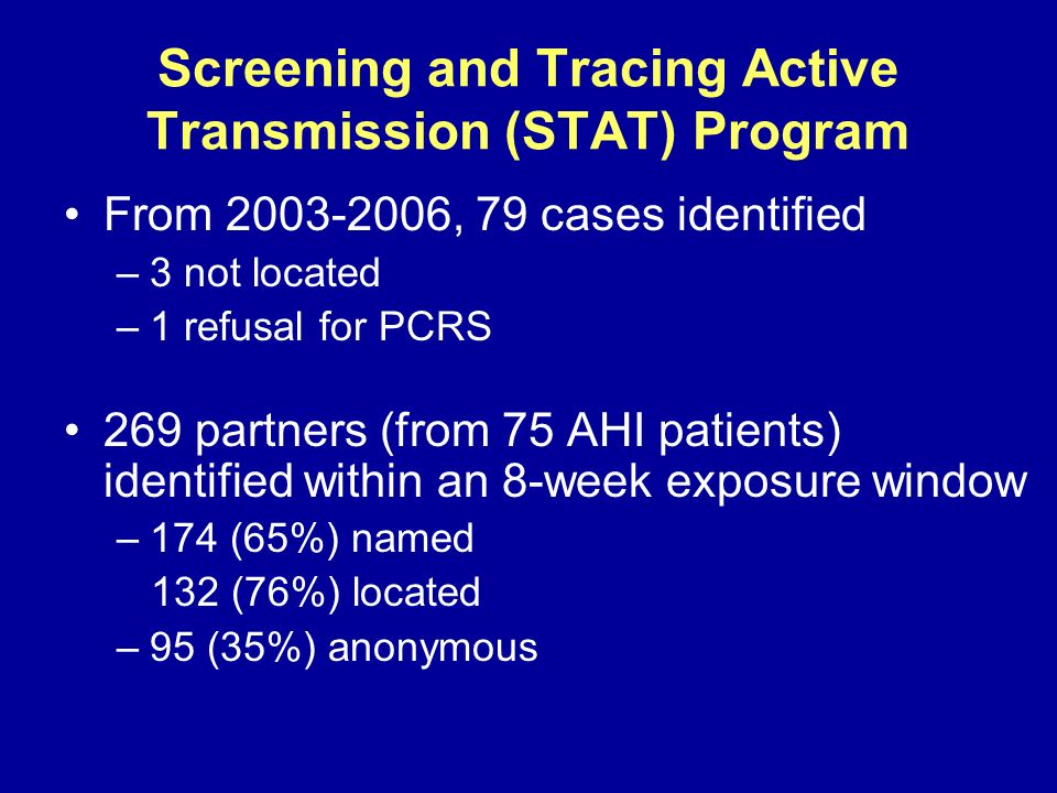 Screening and Tracing Active Transmission (STAT) Program