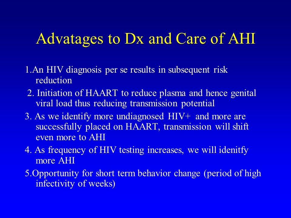 Advatages to Dx and Care of AHI