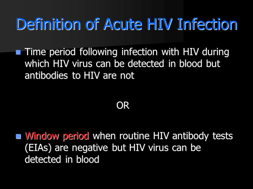 Definition of Acute HIV Infection
