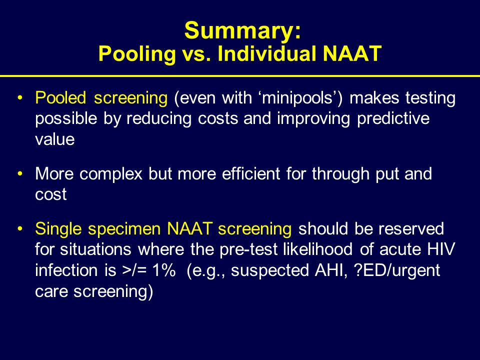 Summary: Pooling vs. Individual NAAT