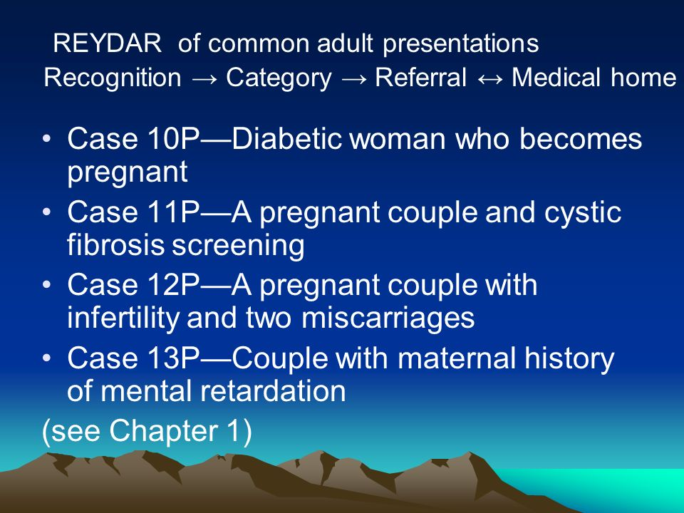 Case 10P—Diabetic woman who becomes pregnant