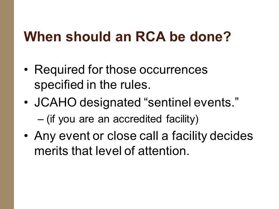 When should an RCA be done