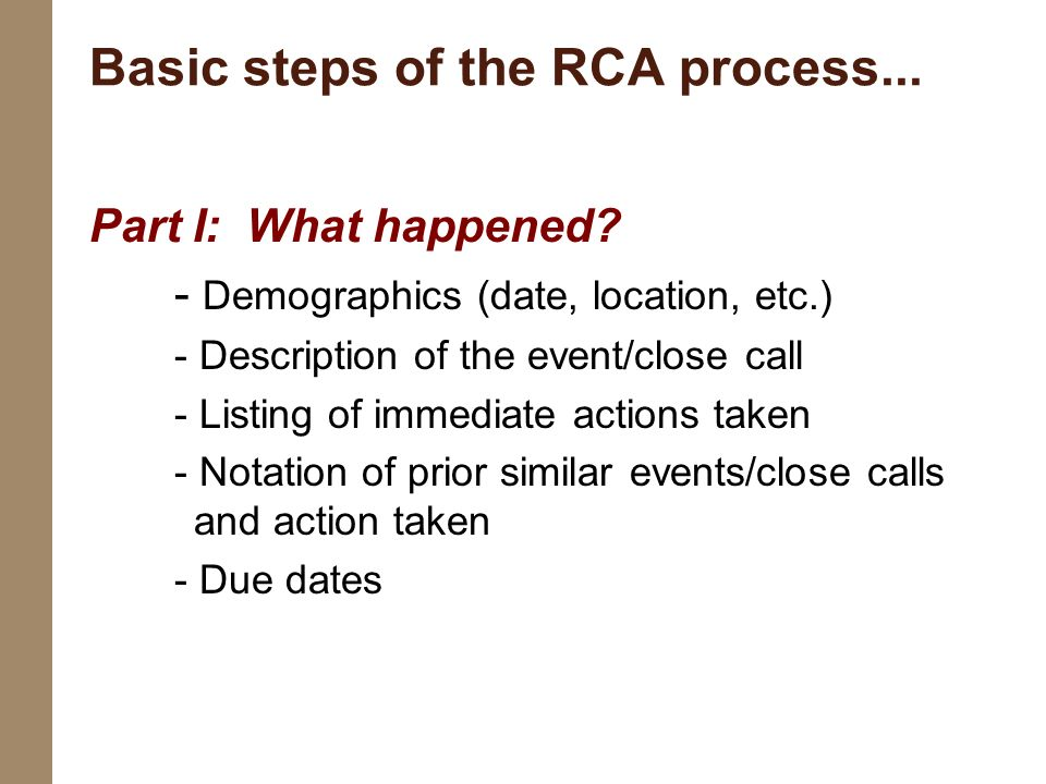 Basic steps of the RCA process...