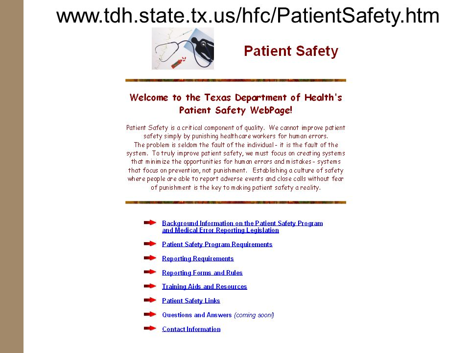 www.tdh.state.tx.us/hfc/PatientSafety.htm