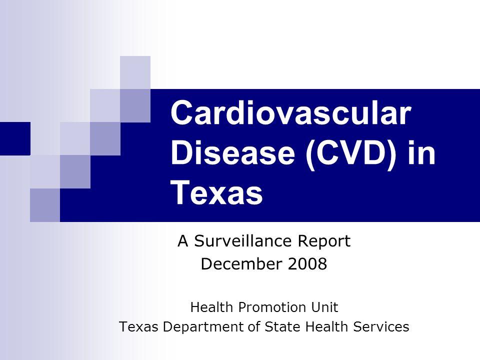 Cardiovascular Disease (CVD) in Texas