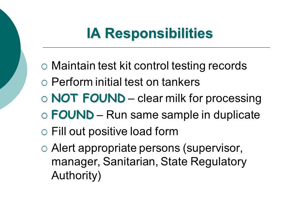 IA Responsibilities Maintain test kit control testing records