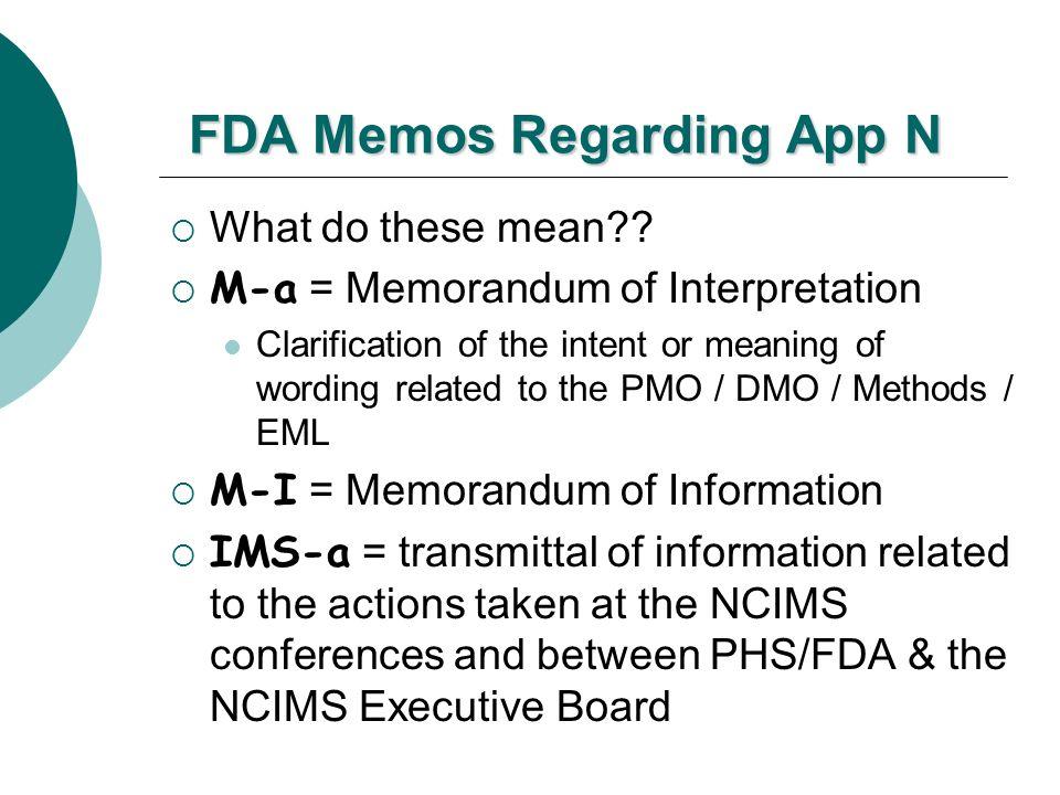 FDA Memos Regarding App N