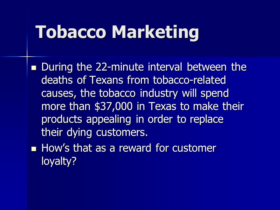 Tobacco Marketing