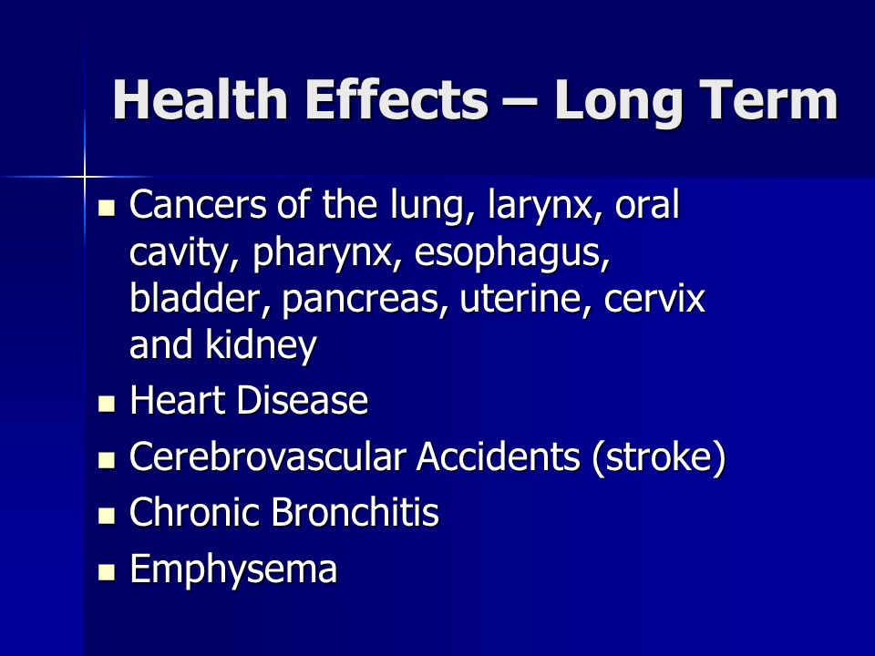 Health Effects – Long Term