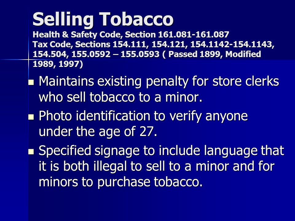 Selling Tobacco Health & Safety Code, Section 161. 081-161