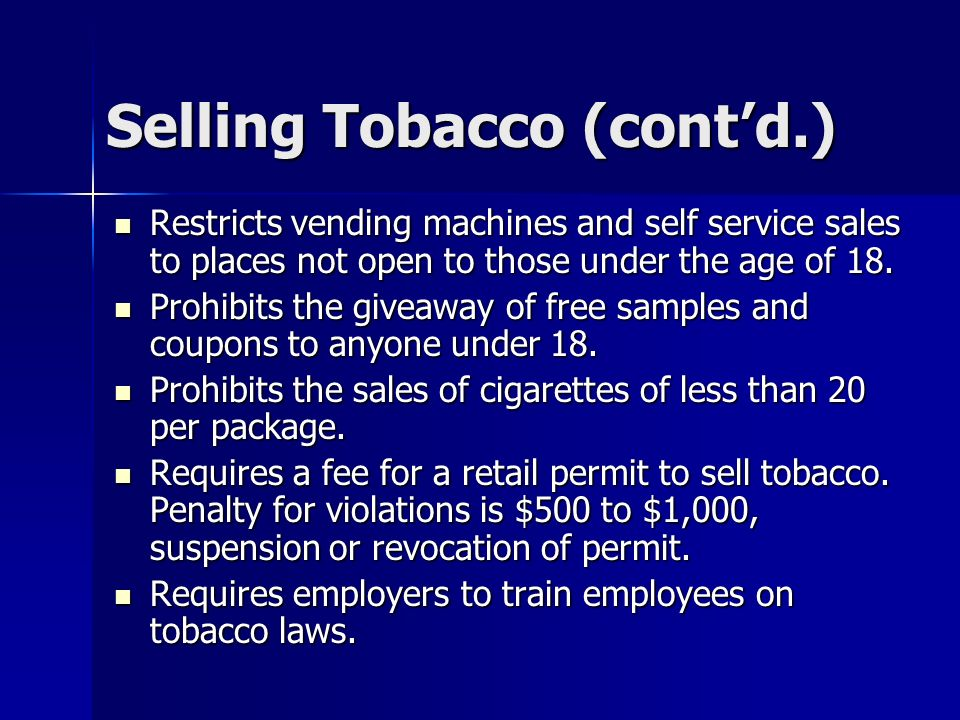 Selling Tobacco (cont'd.)