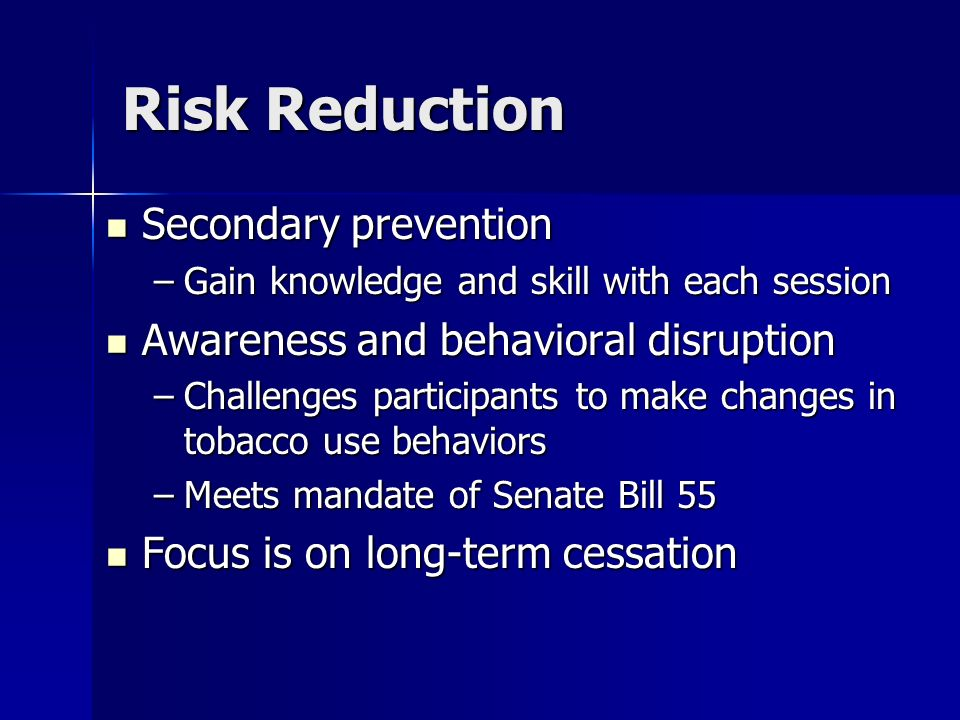 Risk Reduction Secondary prevention