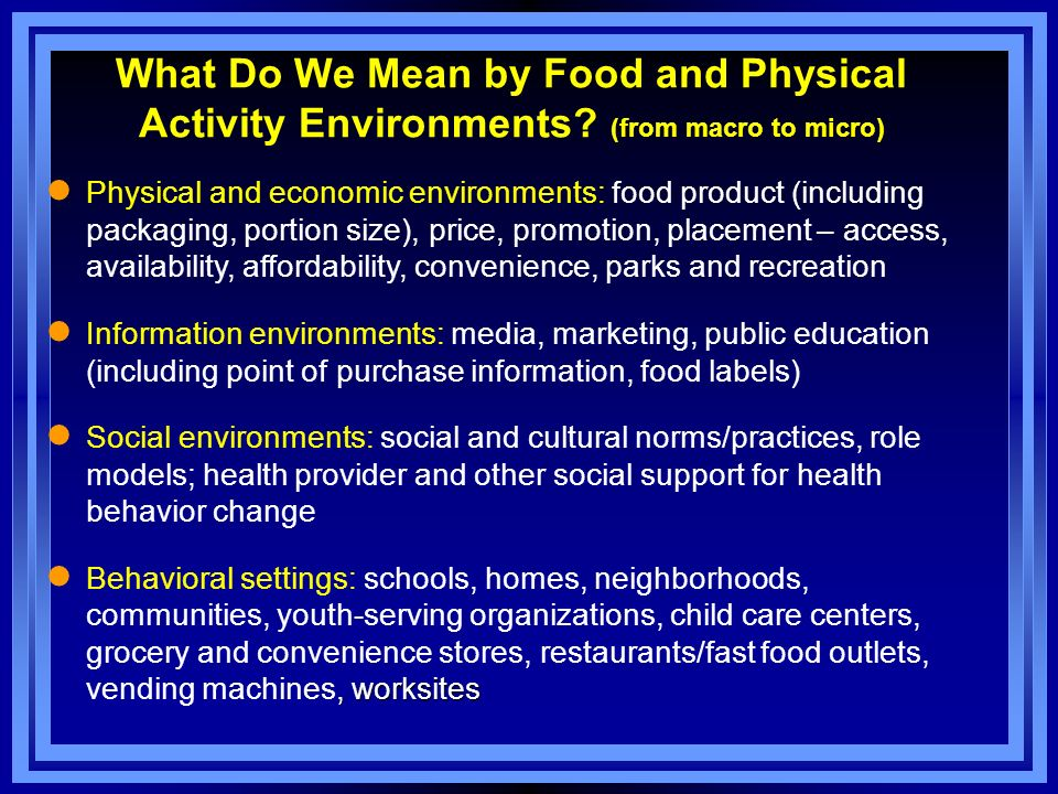 What Do We Mean by Food and Physical Activity Environments