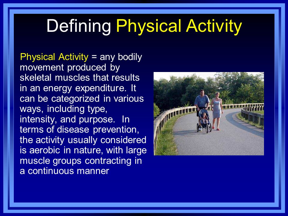 Defining Physical Activity